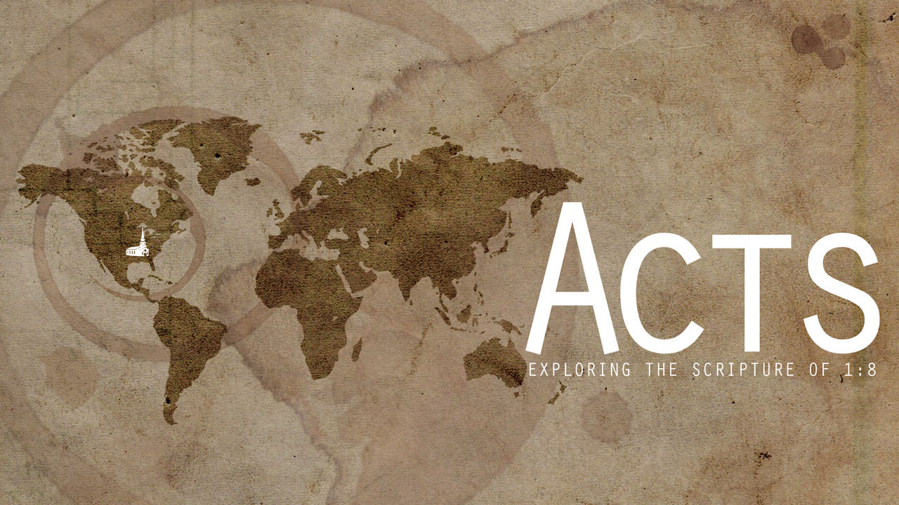 Acts 1:8 – Week 1