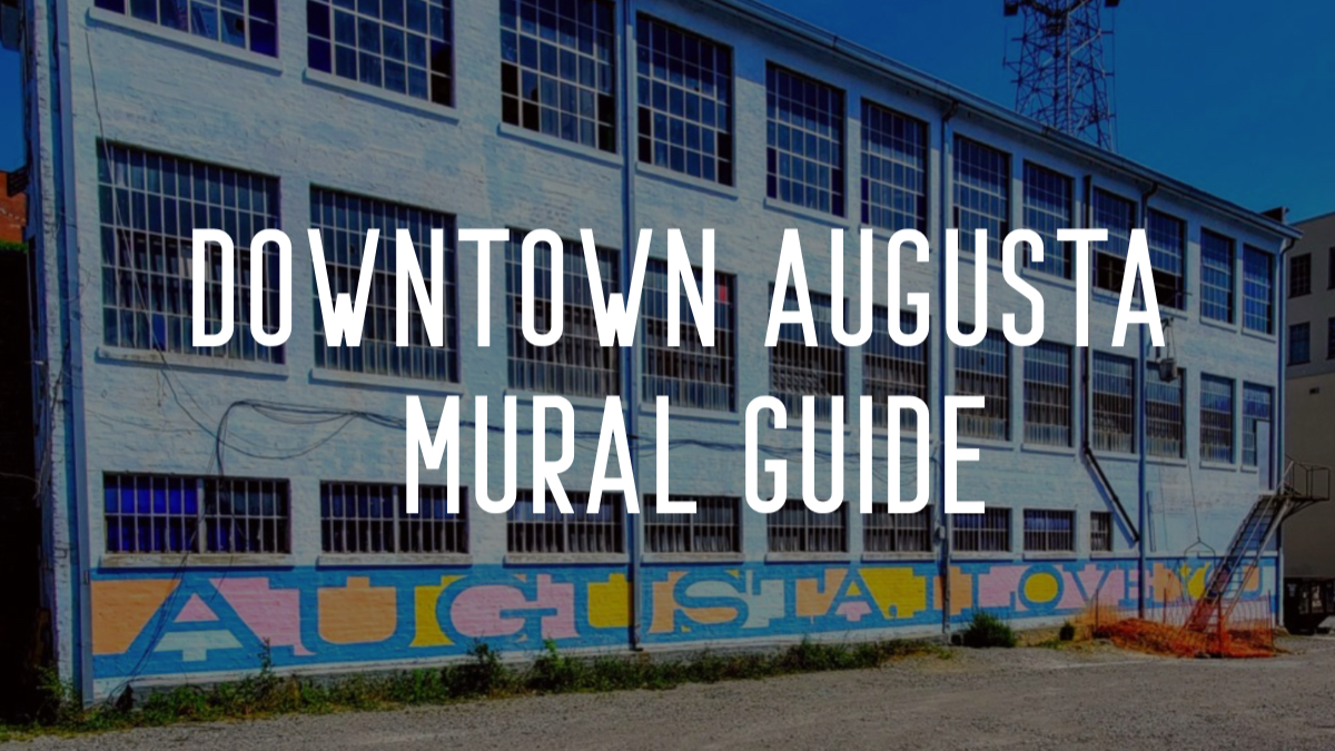 Downtown Augusta Mural Guide