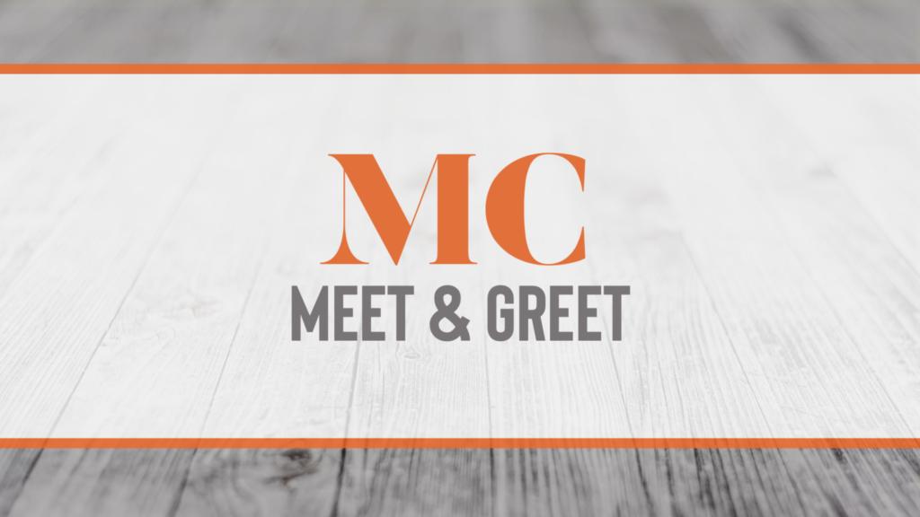MC Meet & Greet